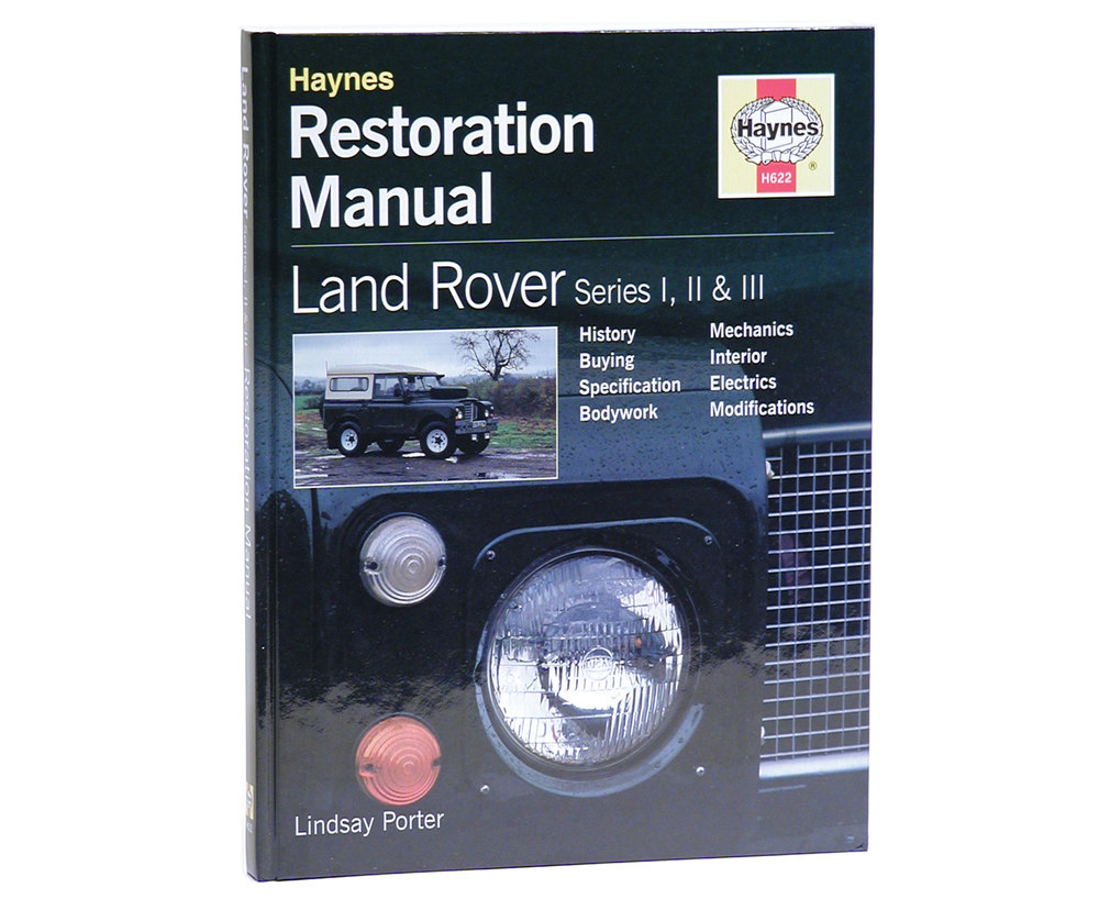 Haynes Land Rover Series Restoration Guide