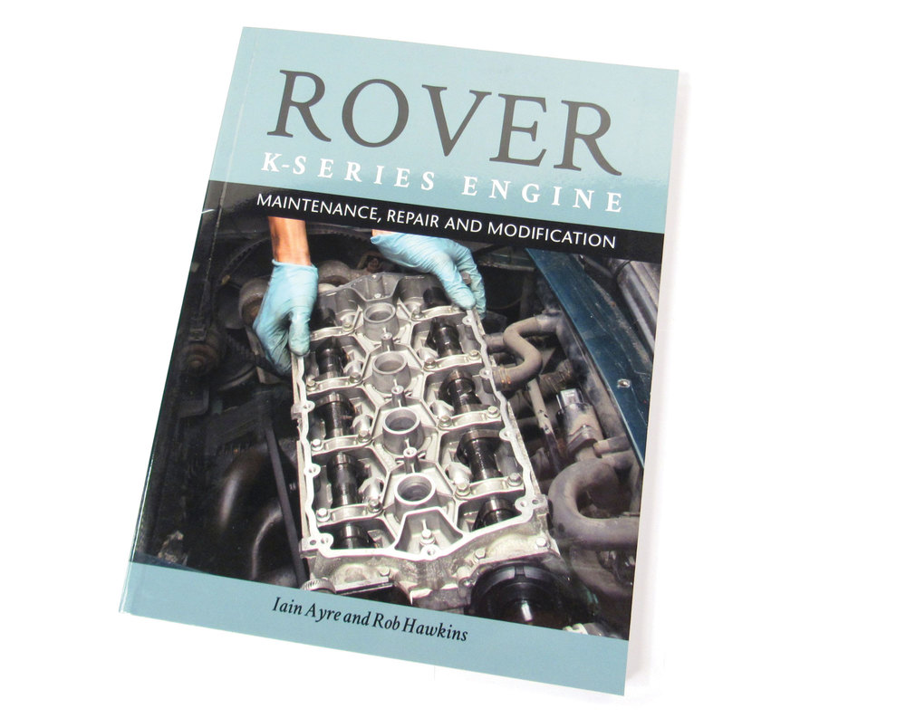 Book: Rover K Series Engine Maintenance, Repair & Modification
