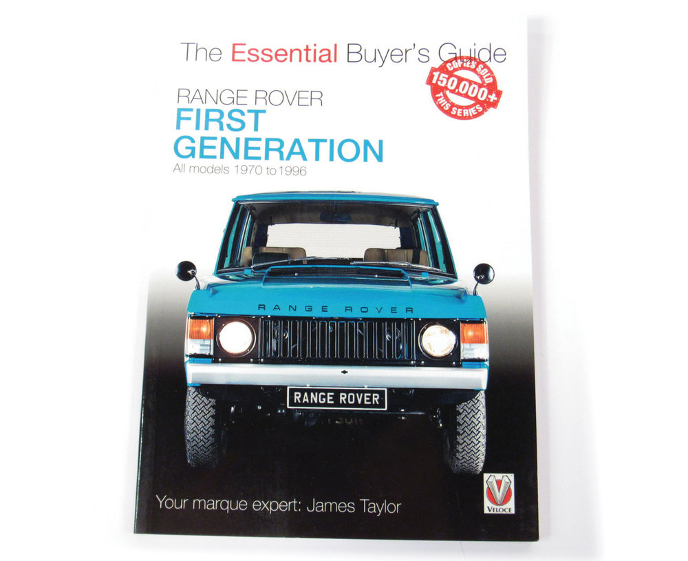 Range Rover First Generation 1970 - 1996, The Essential Buyer's Guide, By James Taylor, Hardcover Book, 64 Pages