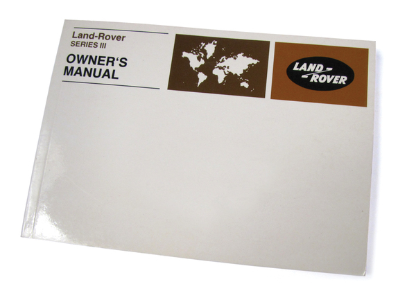 Genuine Owner's Manual For Land Rover Series III