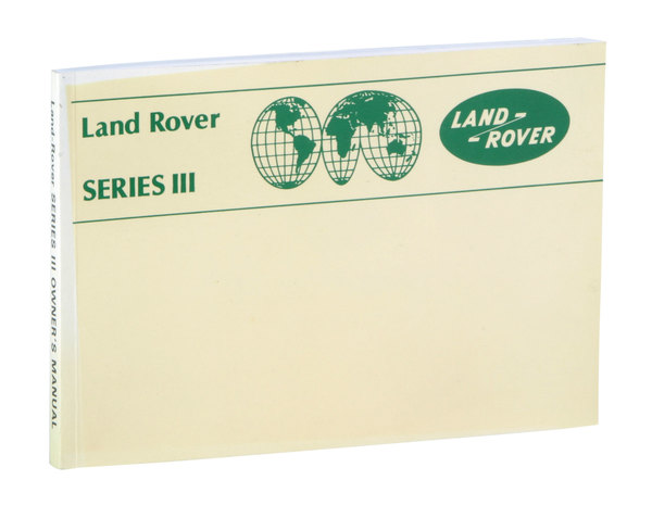 Book - Land Rover Series III Owners Handbook