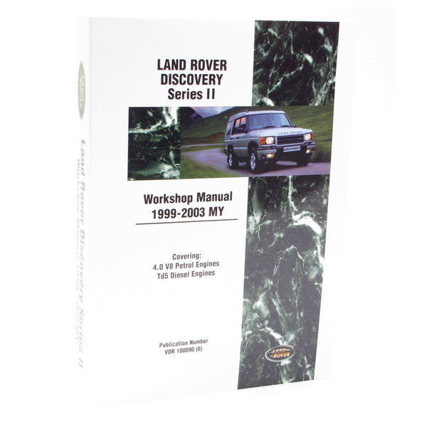 Workshop Manual For Land Rover Discovery Series 2, 1999 - 2003, By Bentley Publishing